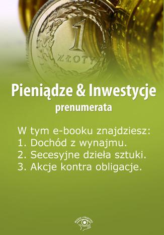 Pieniądze & Inwestycje, wydanie maj-czerwiec 2014 r