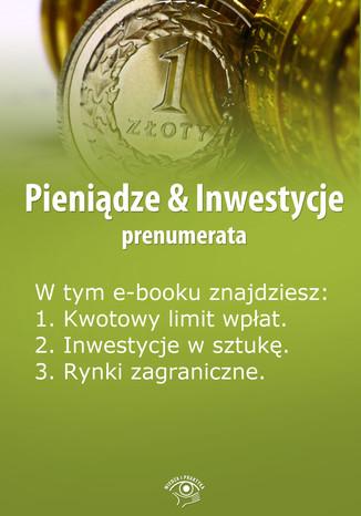 Pieniądze & Inwestycje, wydanie kwiecień 2014 r