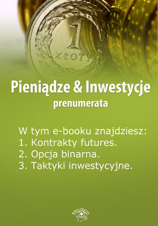 Pieniądze & Inwestycje, wydanie specjalne marzec 2014 r