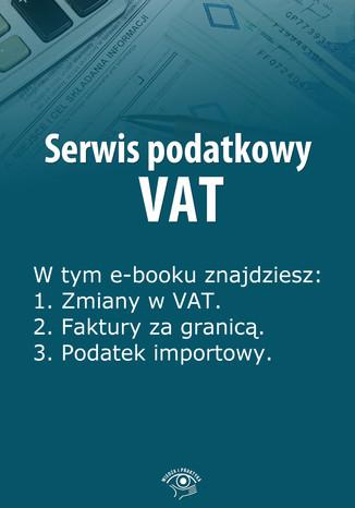 Serwis podatkowy VAT, wydanie specjalne styczeń-marzec 2014 r