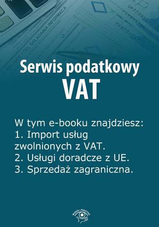 Serwis podatkowy VAT, wydanie marzec 2014 r