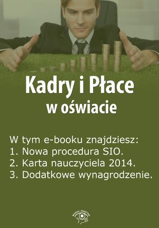 Kadry i Płace w oświacie, wydanie luty 2014 r