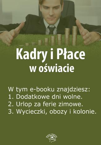 Kadry i Płace w oświacie, wydanie marzec 2014 r