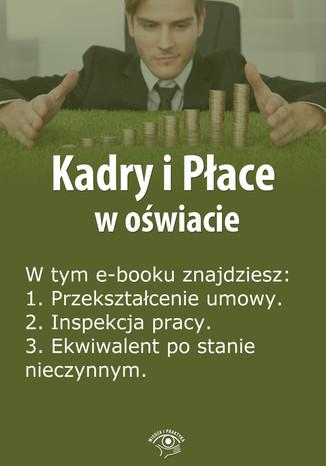 Kadry i Płace w oświacie, wydanie kwiecień 2014 r