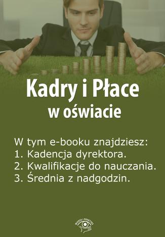 Kadry i Płace w oświacie, wydanie maj 2014 r
