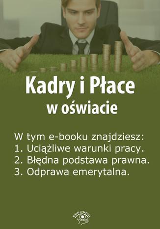 Kadry i Płace w oświacie, wydanie czerwiec 2014 r