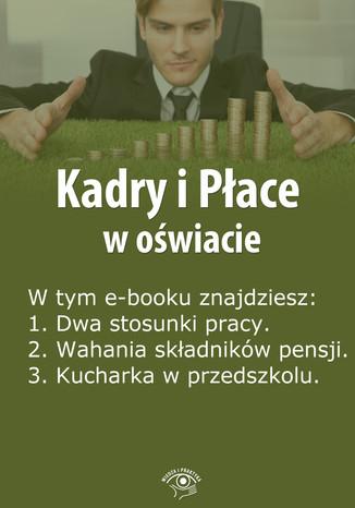 Kadry i Płace w oświacie, wydanie lipiec 2014 r