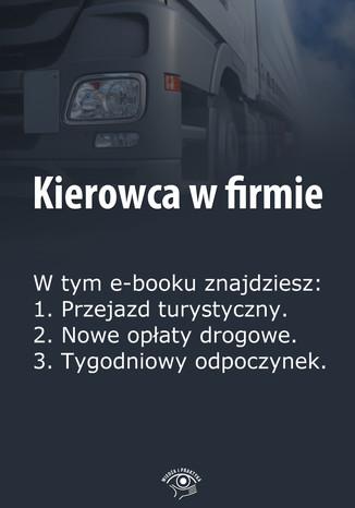 Kierowca w firmie, wydanie marzec 2014 r