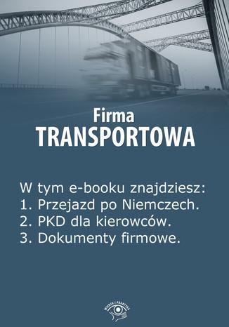 Okładka książki Firma transportowa, wydanie kwiecień-maj 2014 r