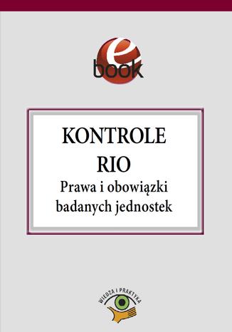 Kontrole RIO. Prawa i obowiązki badanych jednostek