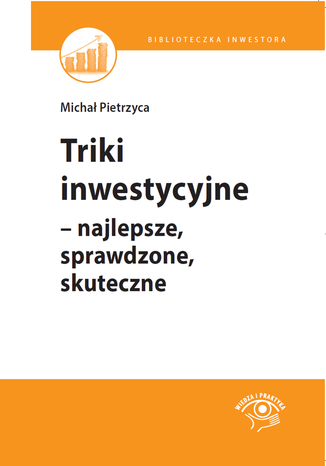 Okładka książki/ebooka Triki inwestycyjne - najlepsze, sprawdzone, skuteczne