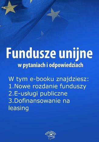 Fundusze unijne w pytaniach i odpowiedziach, wydanie sierpień 2014 r