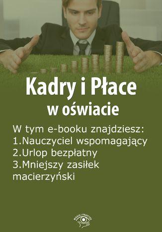 Kadry i Płace w oświacie, wydanie wrzesień 2014 r