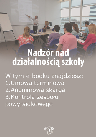 Nadzór nad działalnością szkoły, wydanie maj 2014 r