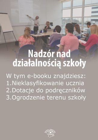 Nadzór nad działalnością szkoły, wydanie czerwiec 2014 r