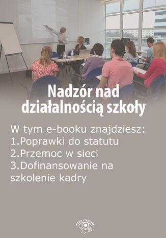 Nadzór nad działalnością szkoły, wydanie sierpień 2014 r