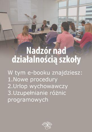 Nadzór nad działalnością szkoły, wydanie wrzesień 2014 r