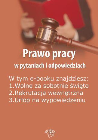 Prawo pracy w pytaniach i odpowiedziach, wydanie maj 2014 r