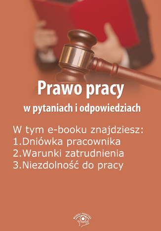 Prawo pracy w pytaniach i odpowiedziach, wydanie sierpień 2014 r