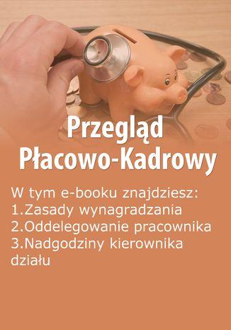 Przegląd Płacowo-Kadrowy, wydanie czerwiec 2014 r
