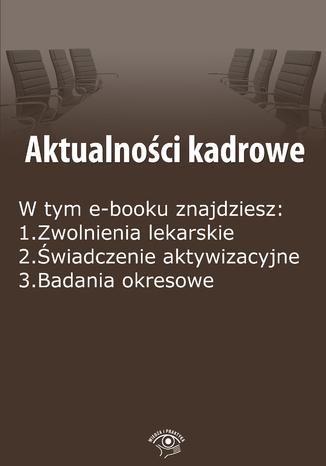 Aktualności kadrowe, wydanie październik 2014 r