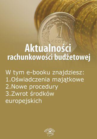 Okładka książki/ebooka Aktualności rachunkowości budżetowej, wydanie październik 2014 r
