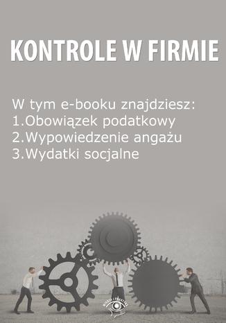 Kontrole w Firmie, wydanie kwiecień 2014 r