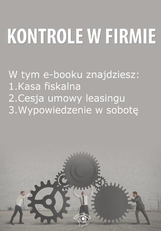Kontrole w Firmie, wydanie maj 2014 r