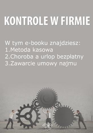 Kontrole w Firmie, wydanie czerwiec 2014 r