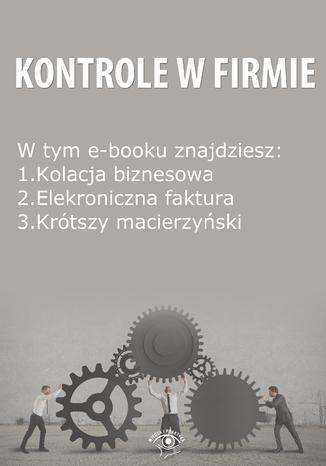 Kontrole w Firmie, wydanie lipiec 2014 r