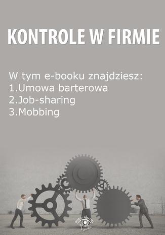 Kontrole w Firmie, wydanie sierpień 2014 r
