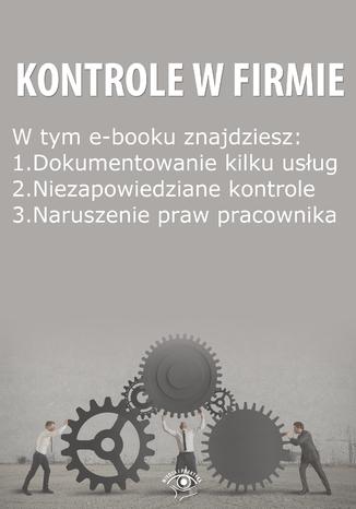 Kontrole w Firmie, wydanie październik 2014 r