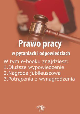 Prawo pracy w pytaniach i odpowiedziach, wydanie październik 2014 r