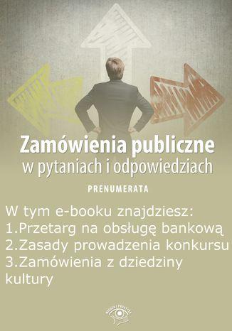Zamówienia publiczne w pytaniach i odpowiedziach, wydanie wrzesień 2014 r