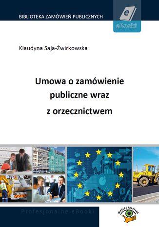 Umowa o zamówienie publiczne wraz z orzecznictwem