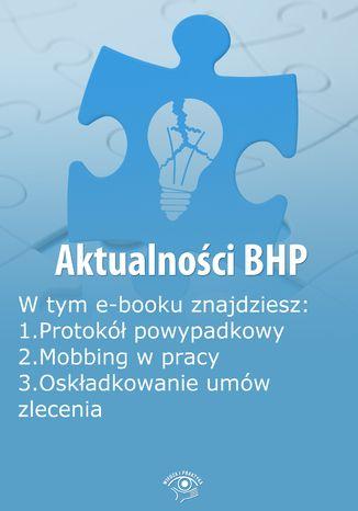 Aktualności BHP, wydanie kwiecień 2014 r