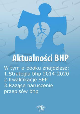 Aktualności BHP, wydanie lipiec 2014 r