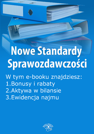 Okładka książki Nowe Standardy Sprawozdawczości , wydanie kwiecień 2014 r. część I (Ebook)