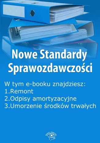 Okładka książki/ebooka Nowe Standardy Sprawozdawczości , wydanie maj 2014 r. część I