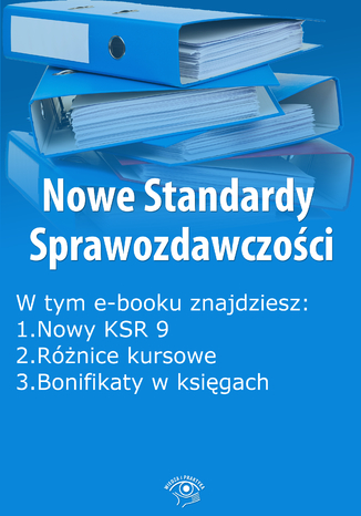 Okładka książki/ebooka Nowe Standardy Sprawozdawczości , wydanie czerwiec 2014 r. część I