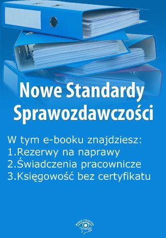 Okładka książki Nowe Standardy Sprawozdawczości , wydanie sierpień 2014 r. część II