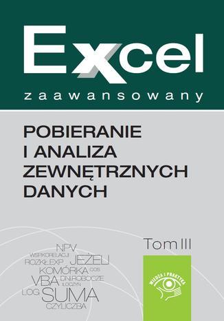 Okładka książki Excel zaawansowany  - pobieranie i analiza zewnętrznych danych