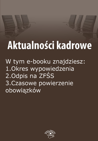 Aktualności kadrowe, wydanie listopad-grudzień 2014 r