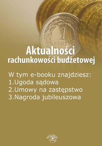 Aktualności rachunkowości budżetowej, wydanie listopad 2014 r