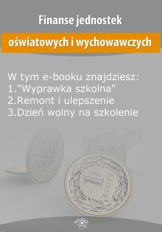 Finanse jednostek oświatowych i wychowawczych, wydanie lipiec 2014 r