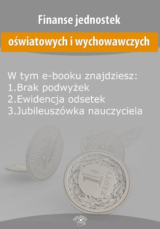 Finanse jednostek oświatowych i wychowawczych, wydanie wrzesień 2014 r