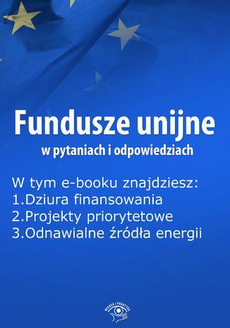 Fundusze unijne w pytaniach i odpowiedziach, wydanie listopad 2014 r