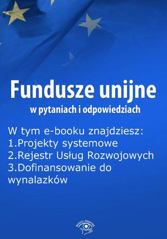 Fundusze unijne w pytaniach i odpowiedziach, wydanie grudzień 2014 r