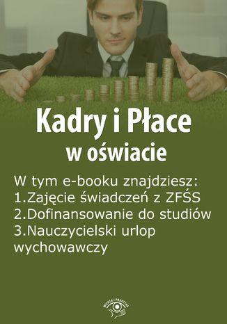 Kadry i Płace w oświacie, wydanie grudzień 2014 r