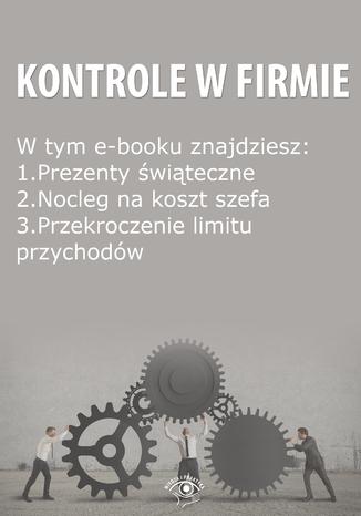 Kontrole w Firmie, wydanie grudzień 2014 r